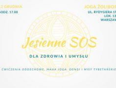 JESIENNE SOS dla zdrowia i umysłu 12.12.2020