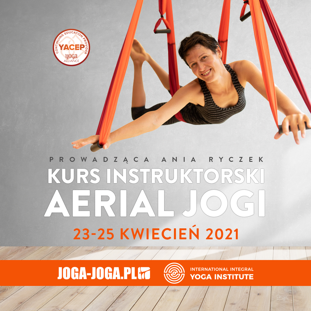 Kurs Instruktorski Aerial Jogi 23-25 kwietnia 2021